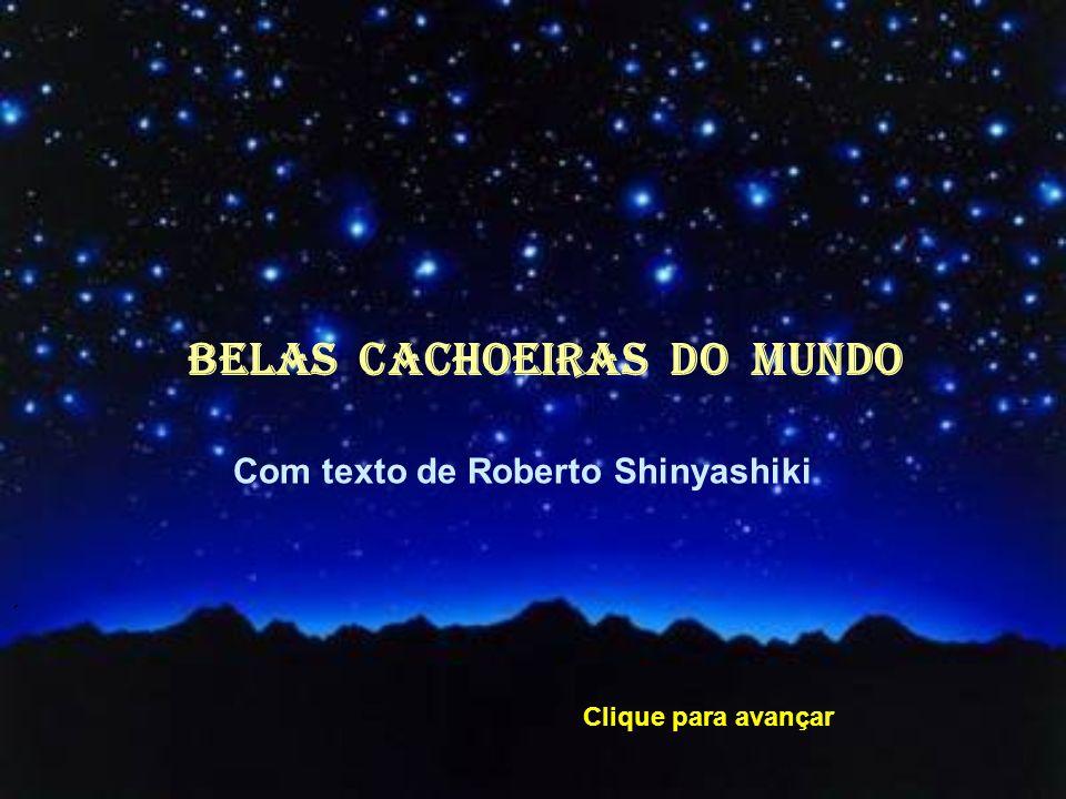 BELAS CACHOEIRAS dO MUNDO Com texto de Roberto Shinyashiki