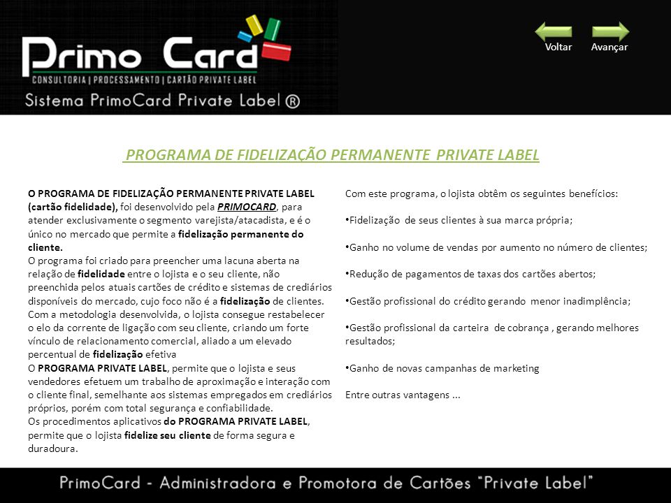 PROGRAMA DE FIDELIZAÇÃO PERMANENTE PRIVATE LABEL