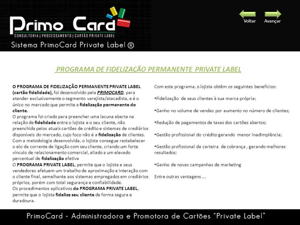PROGRAMA DE FIDELIZAÇÃO PERMANENTE PRIVATE LABEL