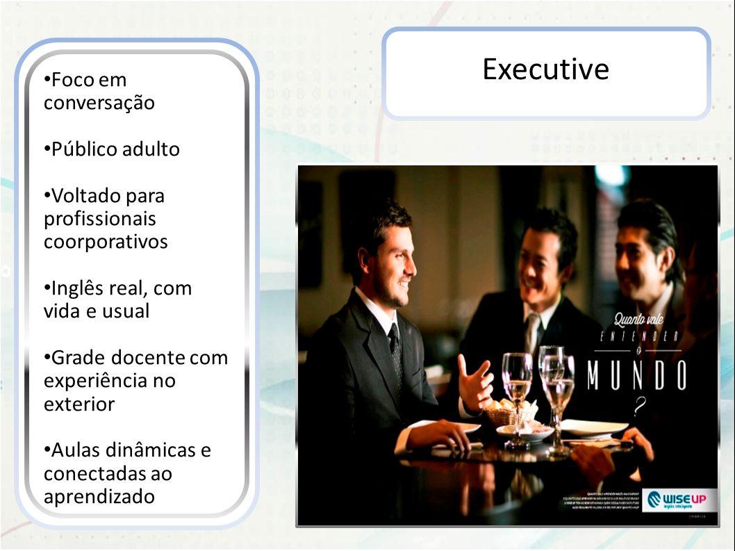 Executive Foco em conversação Público adulto
