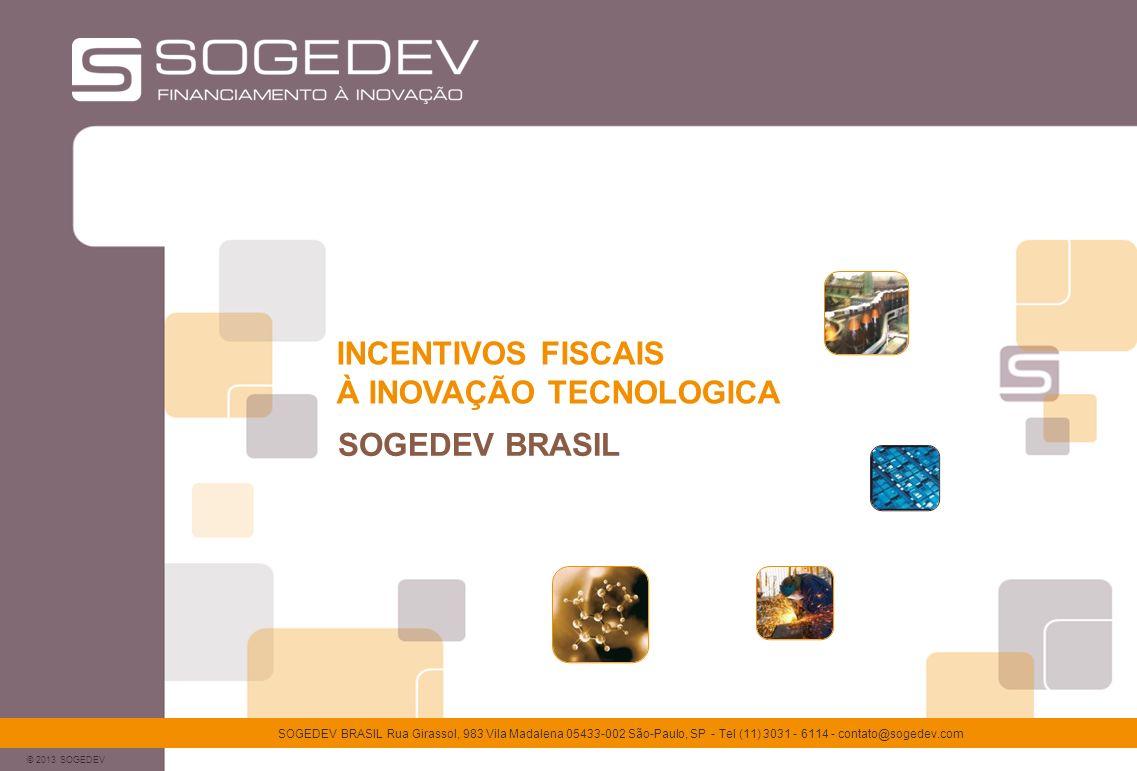 INCENTIVOS FISCAIS À INOVAÇÃO TECNOLOGICA SOGEDEV BRASIL