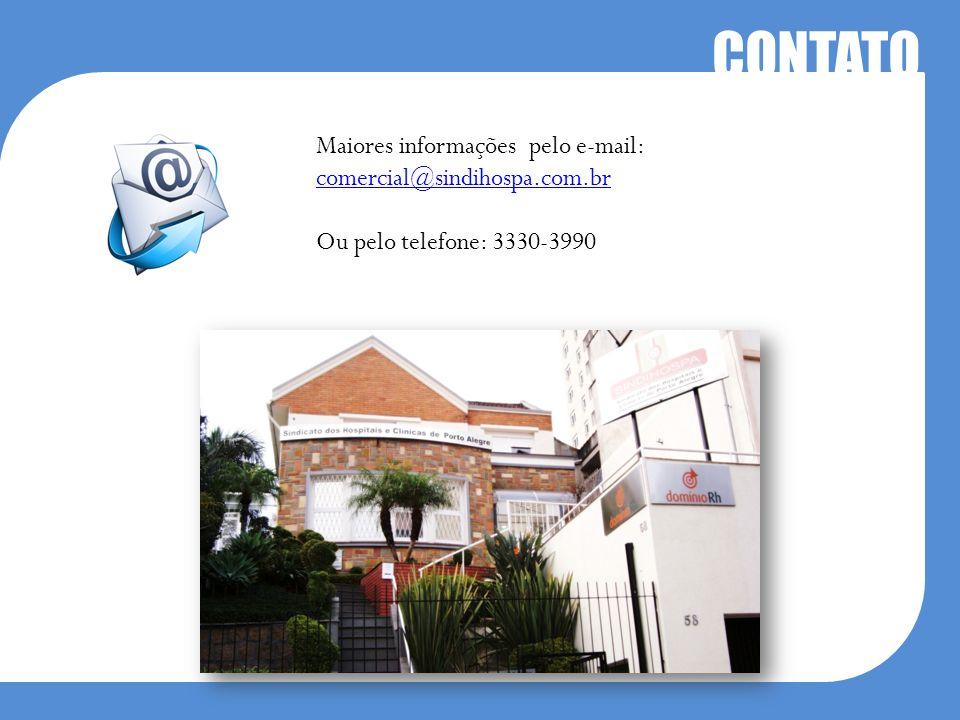 CONTATO Maiores informações pelo e-mail: comercial@sindihospa.com.br