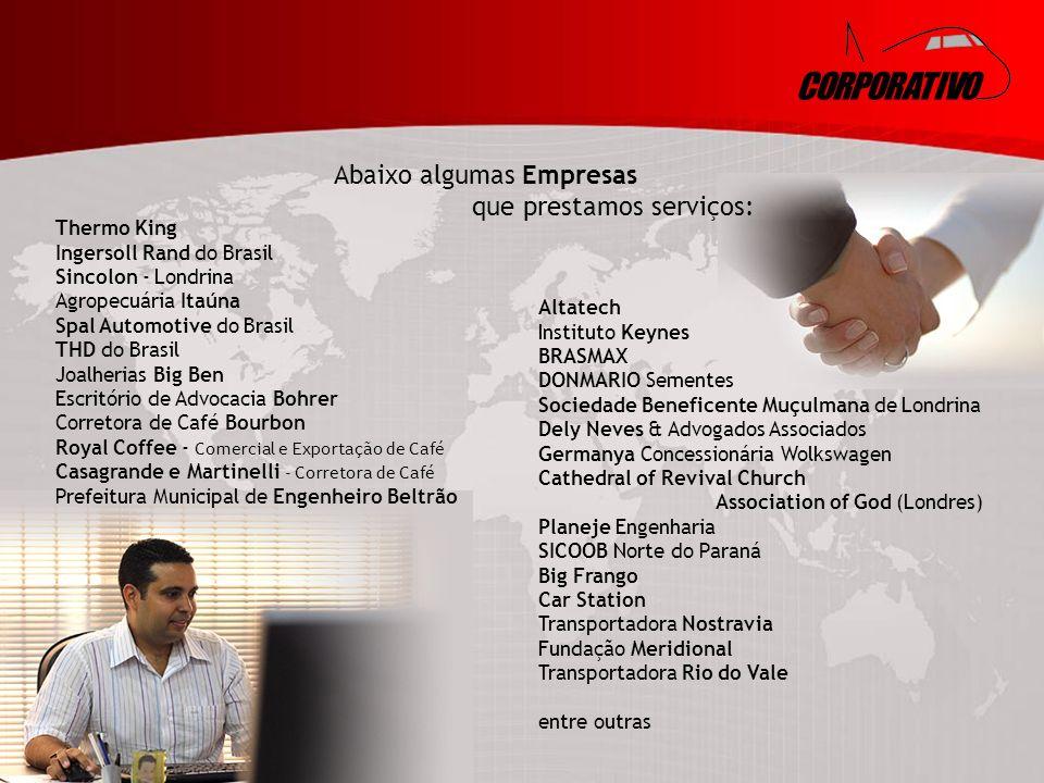 CORPORATIVO Abaixo algumas Empresas que prestamos serviços: