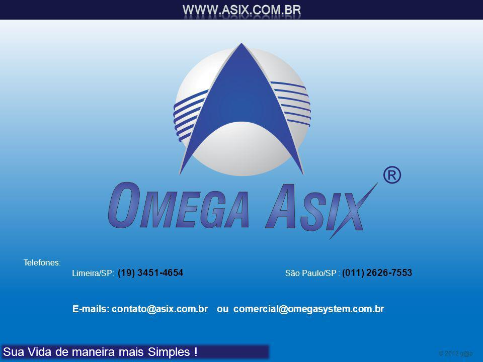 ® www.asix.com.br Sua Vida de maneira mais Simples !
