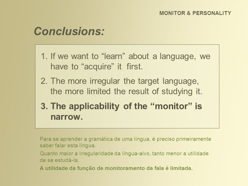 Conclusions: The applicability of the monitor is narrow.