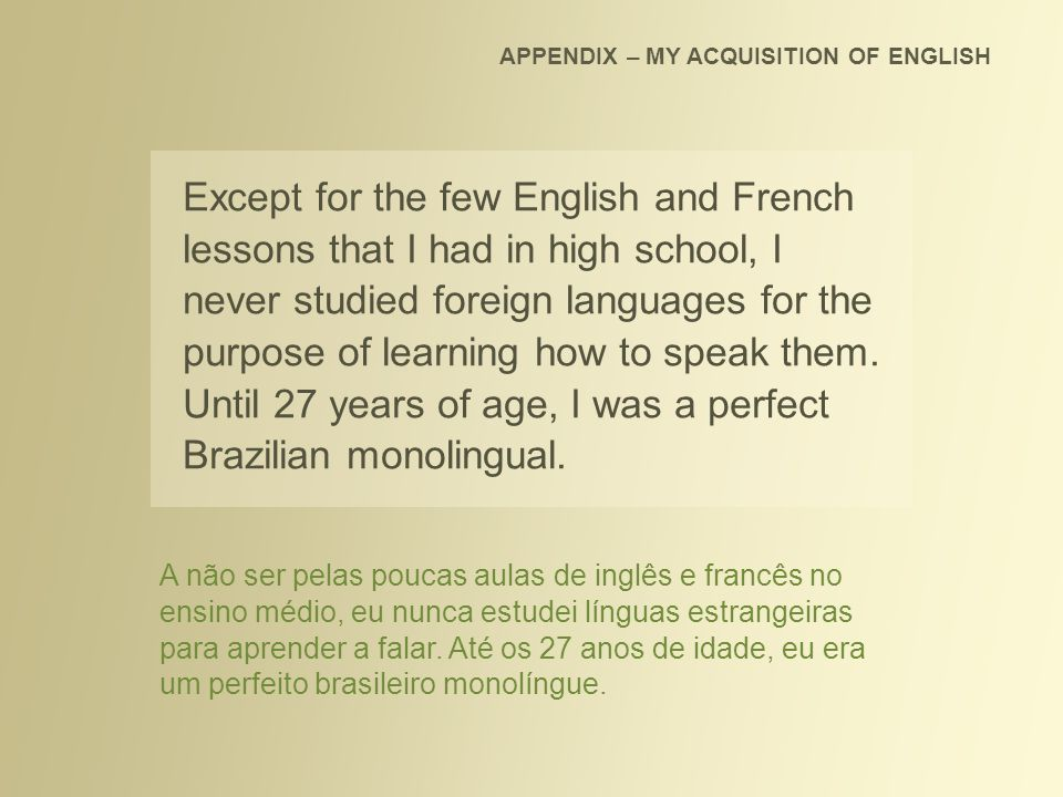 APPENDIX – MY ACQUISITION OF ENGLISH