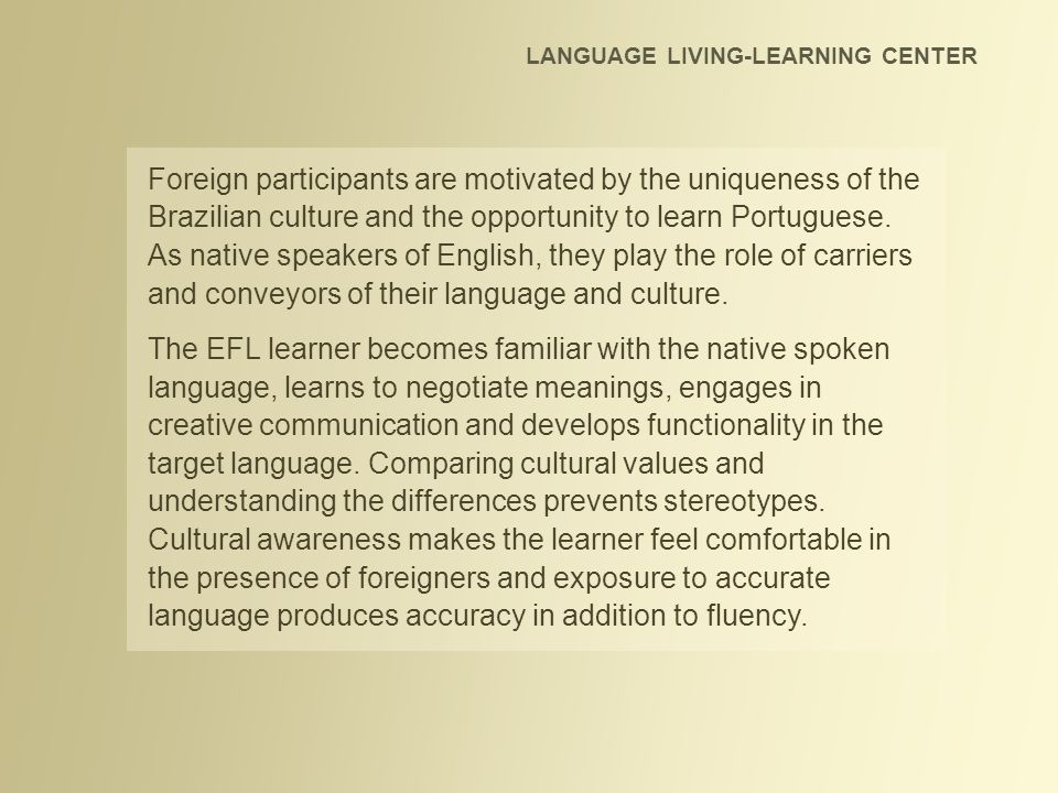 LANGUAGE LIVING-LEARNING CENTER