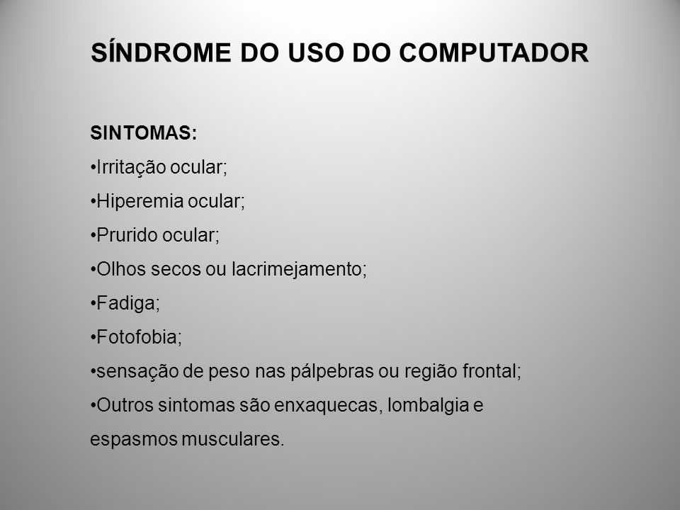 SÍNDROME DO USO DO COMPUTADOR