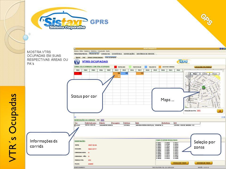 VTR´s Ocupadas GPS Status por cor Mapa ... Informações da corrida
