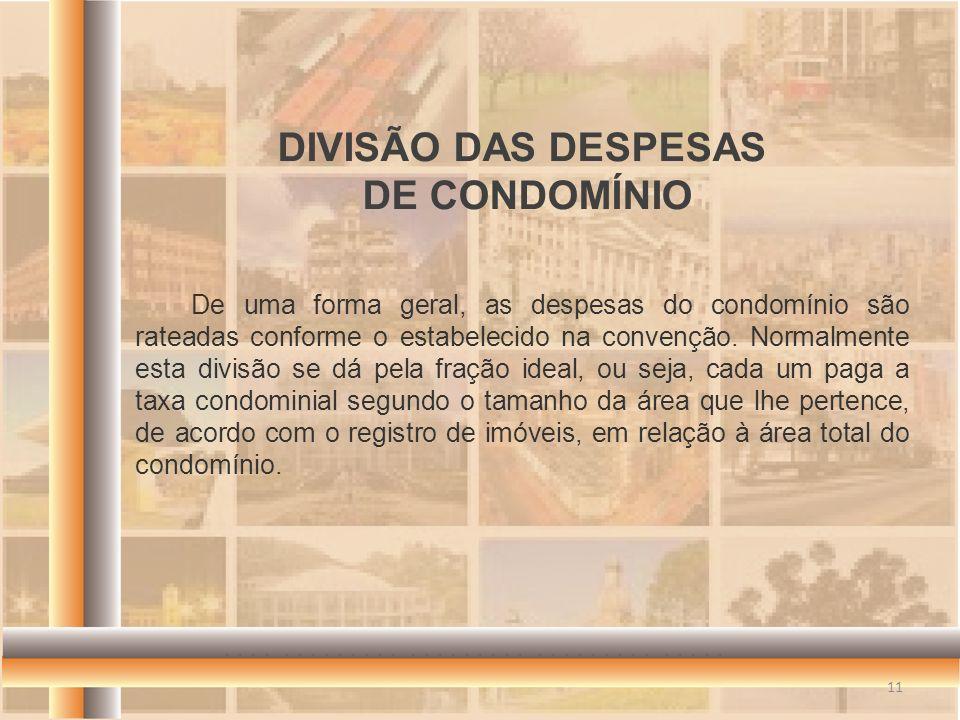 DIVISÃO DAS DESPESAS DE CONDOMÍNIO