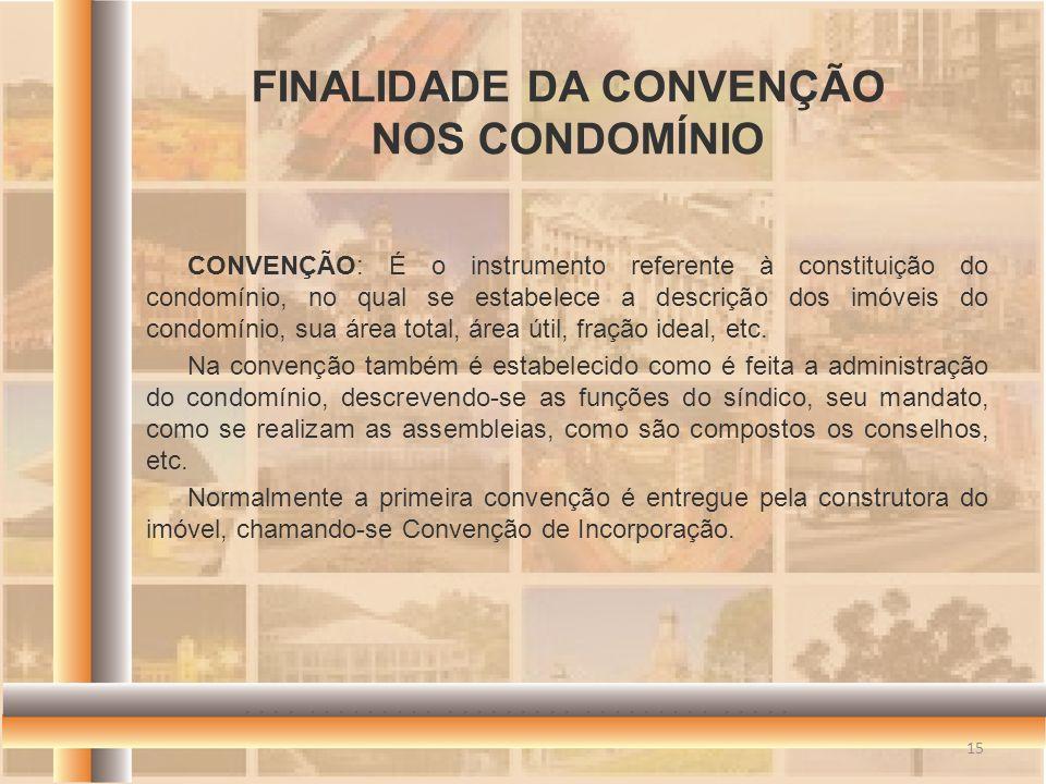 FINALIDADE DA CONVENÇÃO NOS CONDOMÍNIO