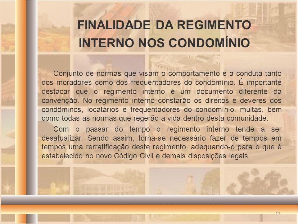 FINALIDADE DA REGIMENTO INTERNO NOS CONDOMÍNIO