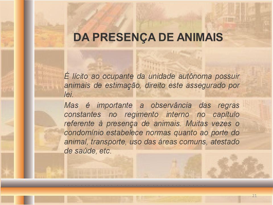 DA PRESENÇA DE ANIMAIS