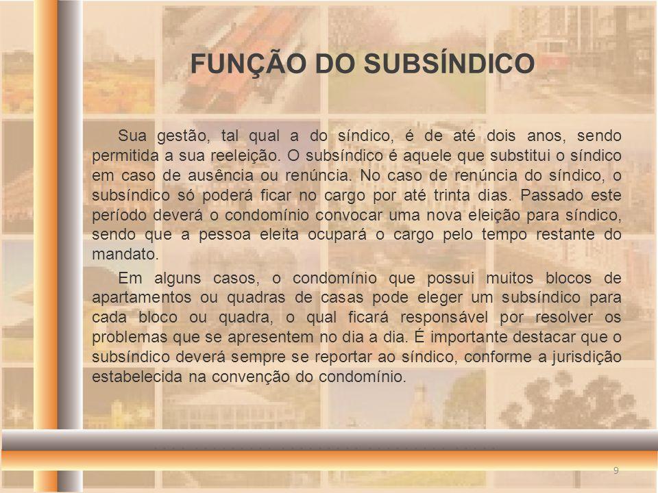 FUNÇÃO DO SUBSÍNDICO