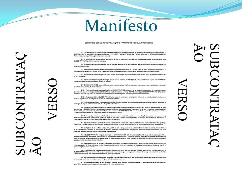 Manifesto SUBCONTRATAÇÃO VERSO SUBCONTRATAÇÃO VERSO