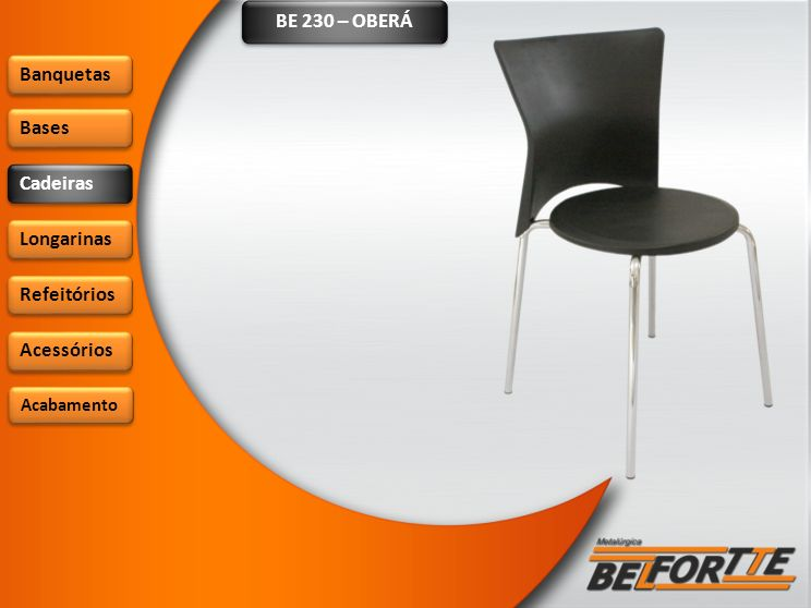 BE 230 – OBERÁ Banquetas Bases Cadeiras Longarinas Refeitórios