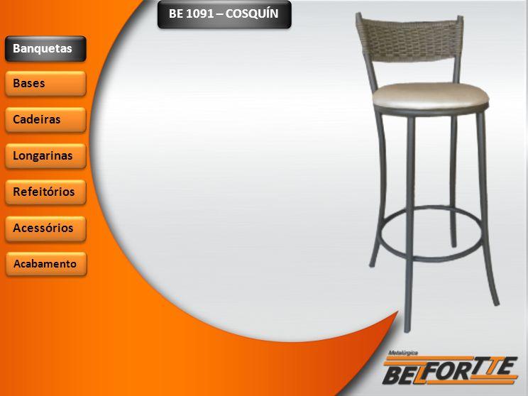 BE 1091 – COSQUÍN Banquetas Bases Cadeiras Longarinas Refeitórios