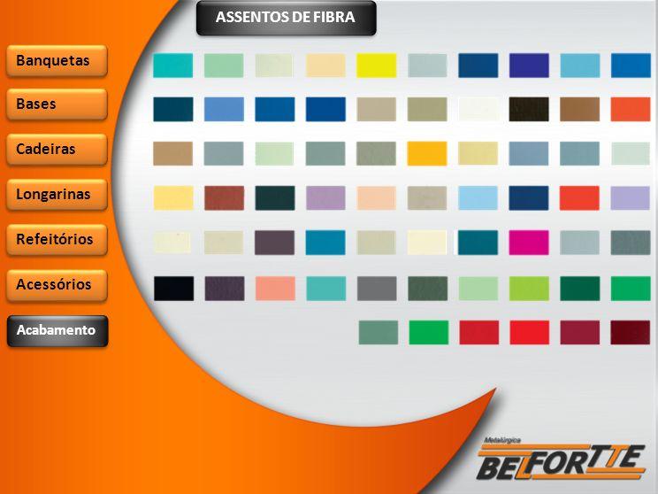 ASSENTOS DE FIBRA Banquetas Bases Cadeiras Longarinas Refeitórios