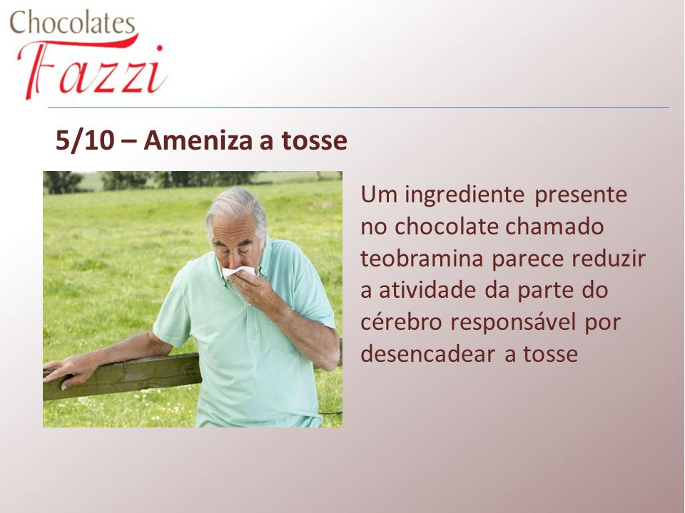 5/10 – Ameniza a tosse