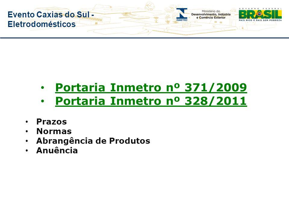 Portaria Inmetro nº 371/2009 Portaria Inmetro nº 328/2011