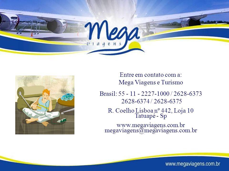 Entre em contato com a: Mega Viagens e Turismo