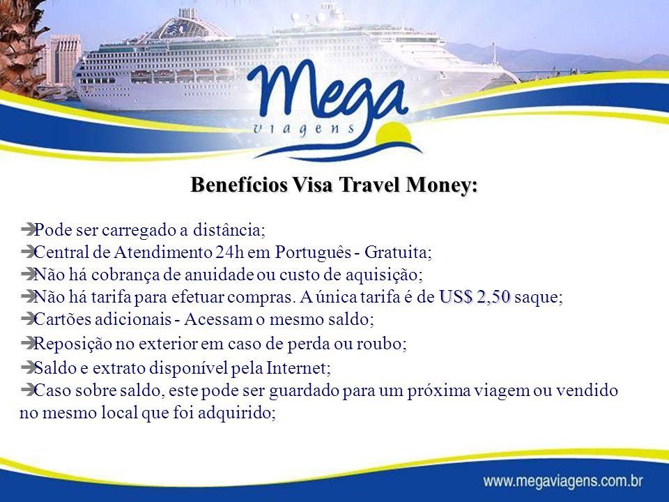 Benefícios Visa Travel Money: