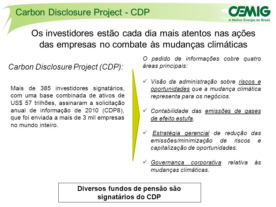 Diversos fundos de pensão são signatários do CDP