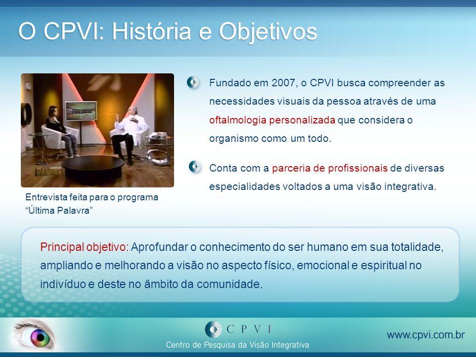 O CPVI: História e Objetivos