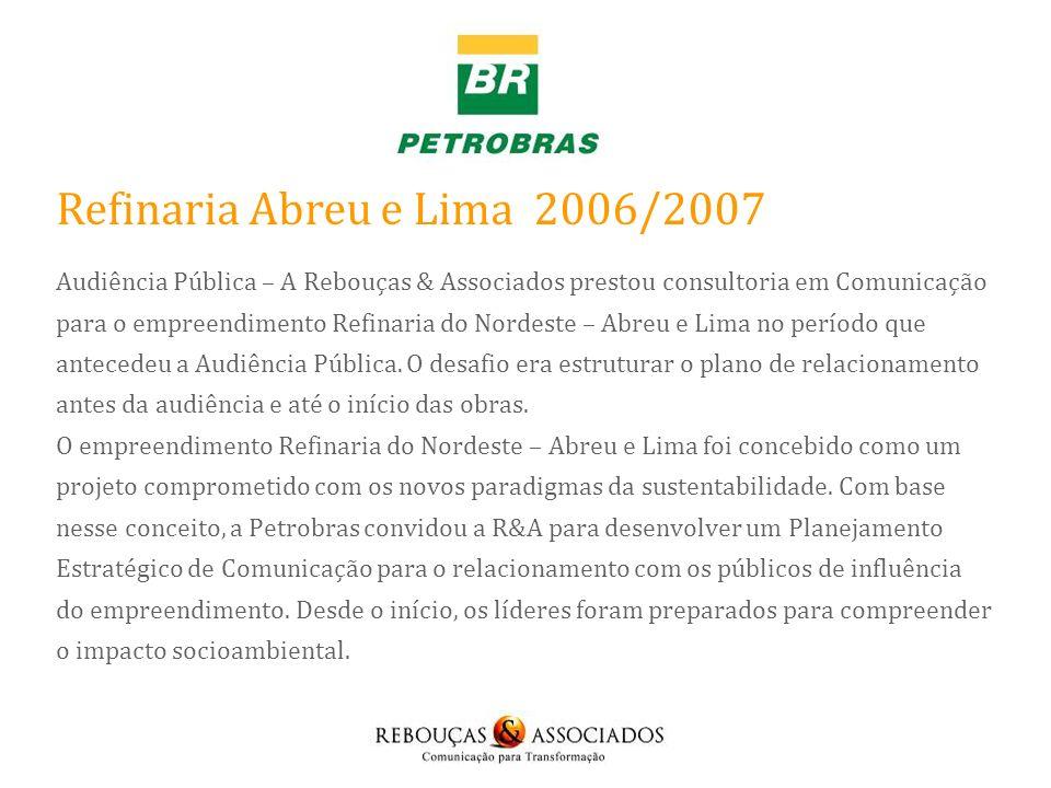 Refinaria Abreu e Lima 2006/2007