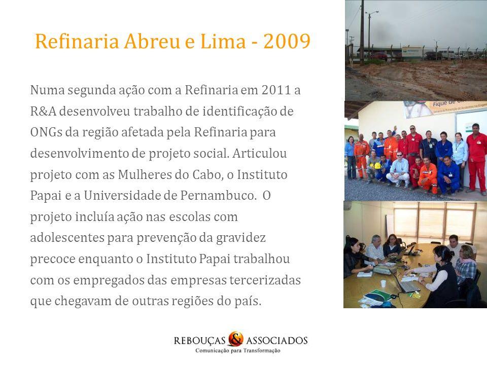 Refinaria Abreu e Lima - 2009