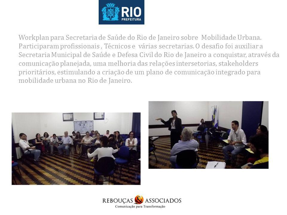 Workplan para Secretaria de Saúde do Rio de Janeiro sobre Mobilidade Urbana.