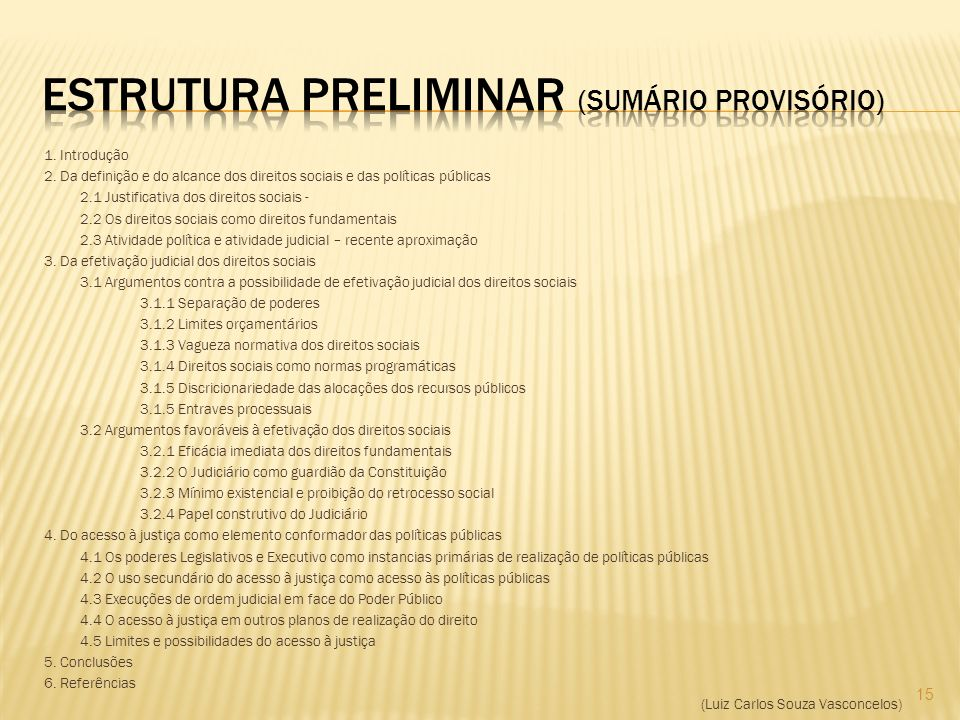 Estrutura preliminar (SUMÁRIO PROVISÓRIO)