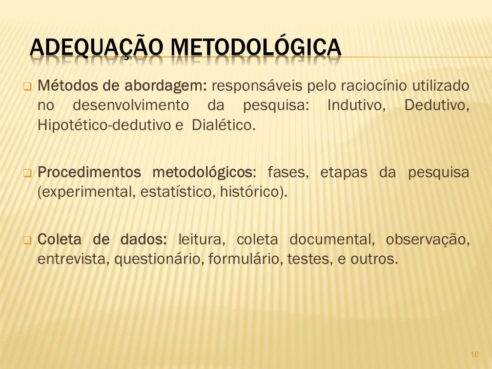 ADEQUAÇÃO METODOLÓGICA