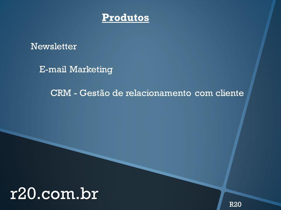 r20.com.br Produtos Newsletter E-mail Marketing
