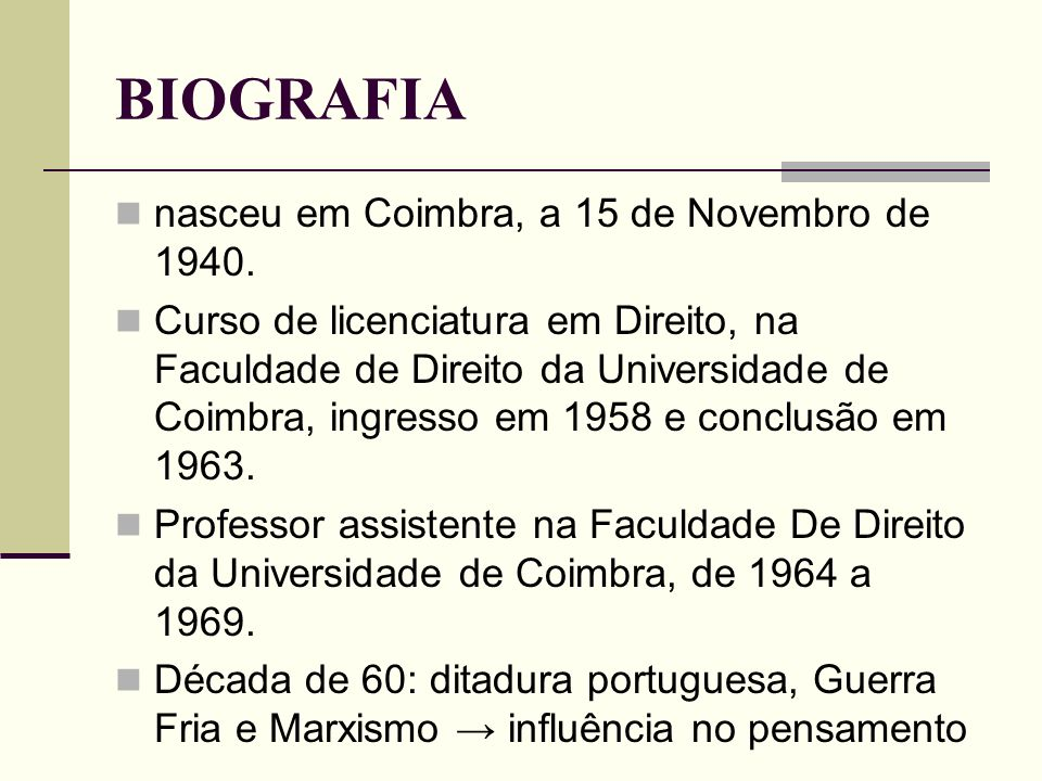 BIOGRAFIA nasceu em Coimbra, a 15 de Novembro de 1940.