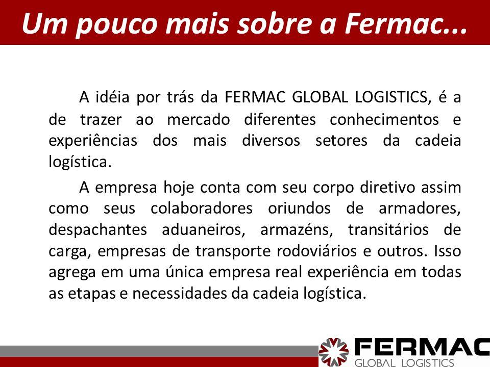 Um pouco mais sobre a Fermac...