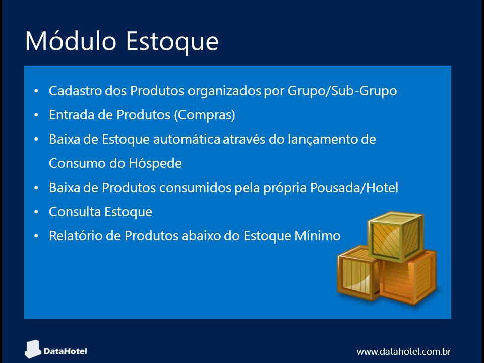 Módulo Estoque Cadastro dos Produtos organizados por Grupo/Sub-Grupo