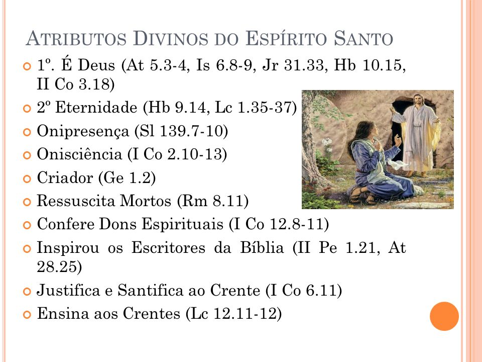 Atributos Divinos do Espírito Santo