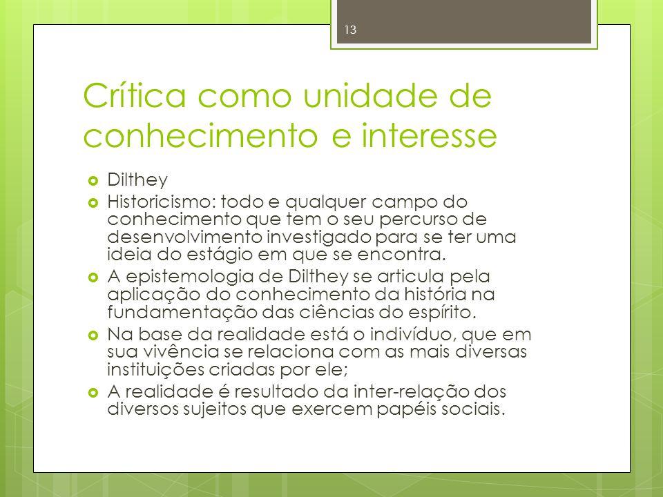 Crítica como unidade de conhecimento e interesse