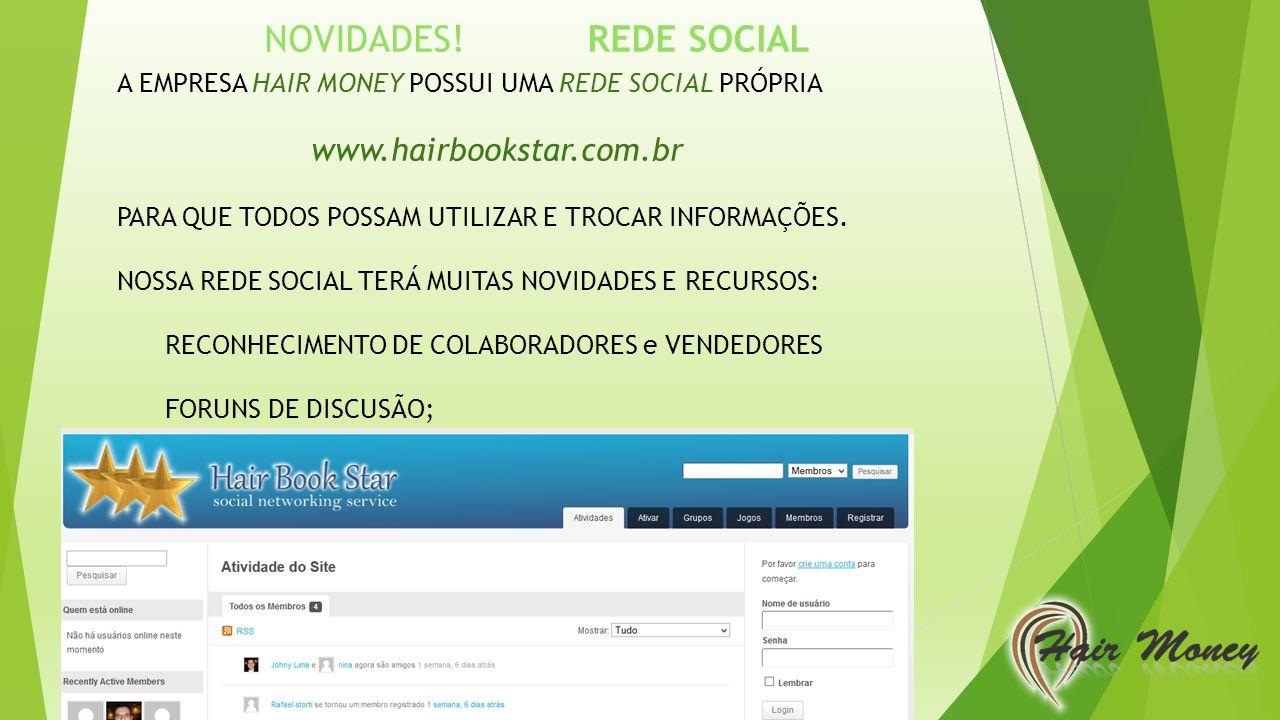 NOVIDADES! REDE SOCIAL www.hairbookstar.com.br