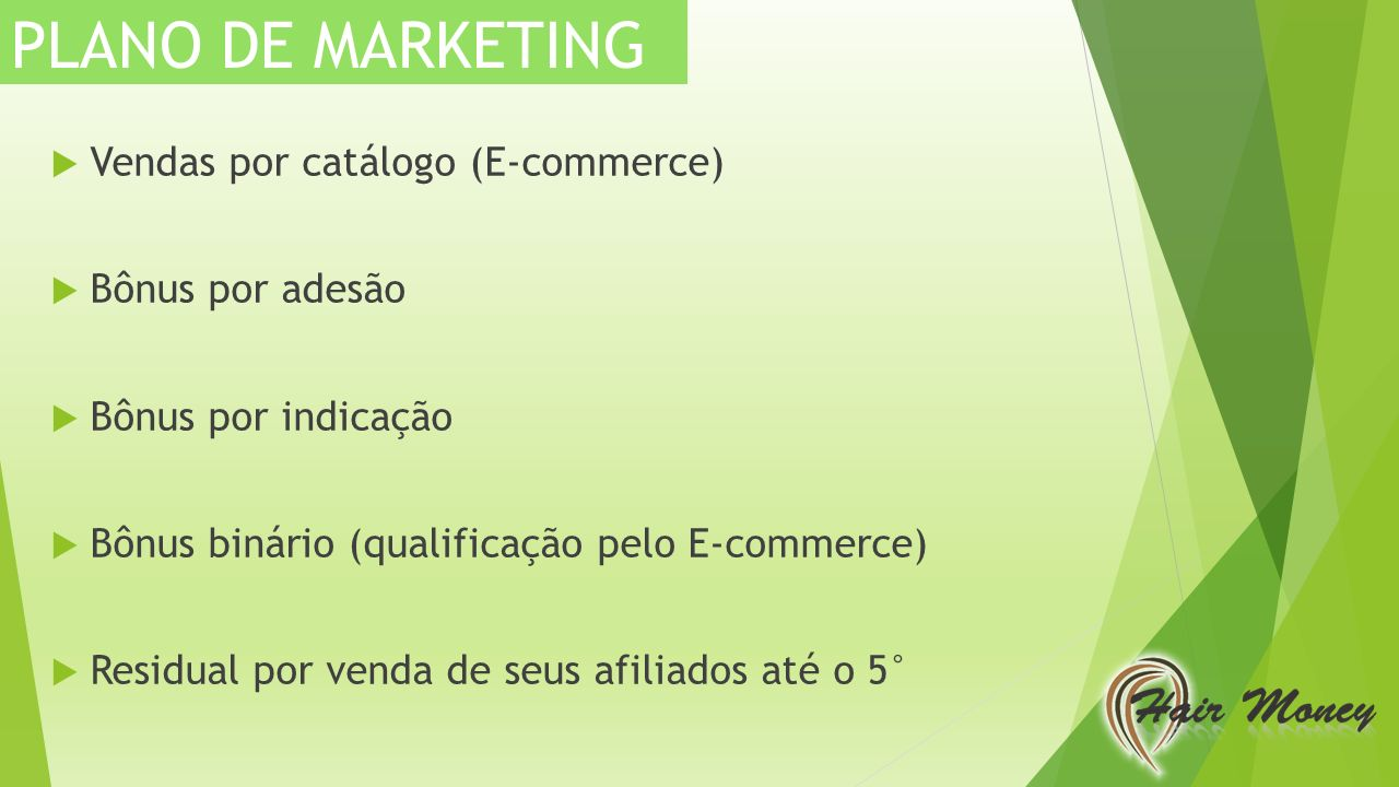 PLANO DE MARKETING Vendas por catálogo (E-commerce) Bônus por adesão