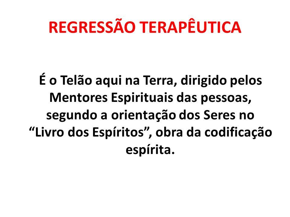 REGRESSÃO TERAPÊUTICA