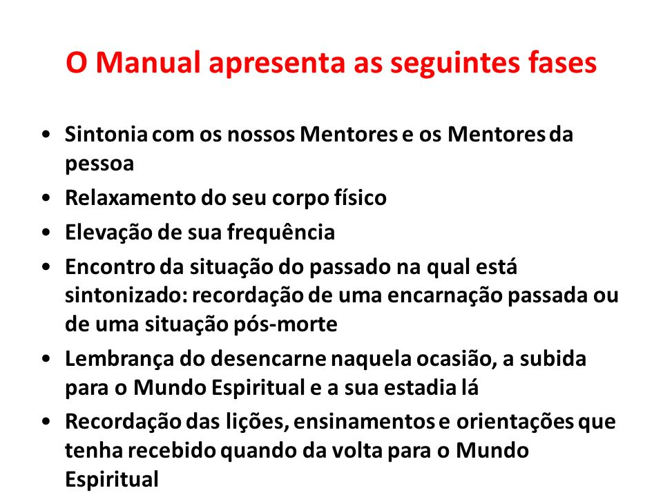 O Manual apresenta as seguintes fases