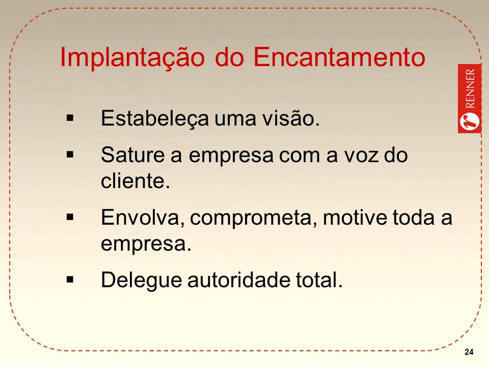 Implantação do Encantamento