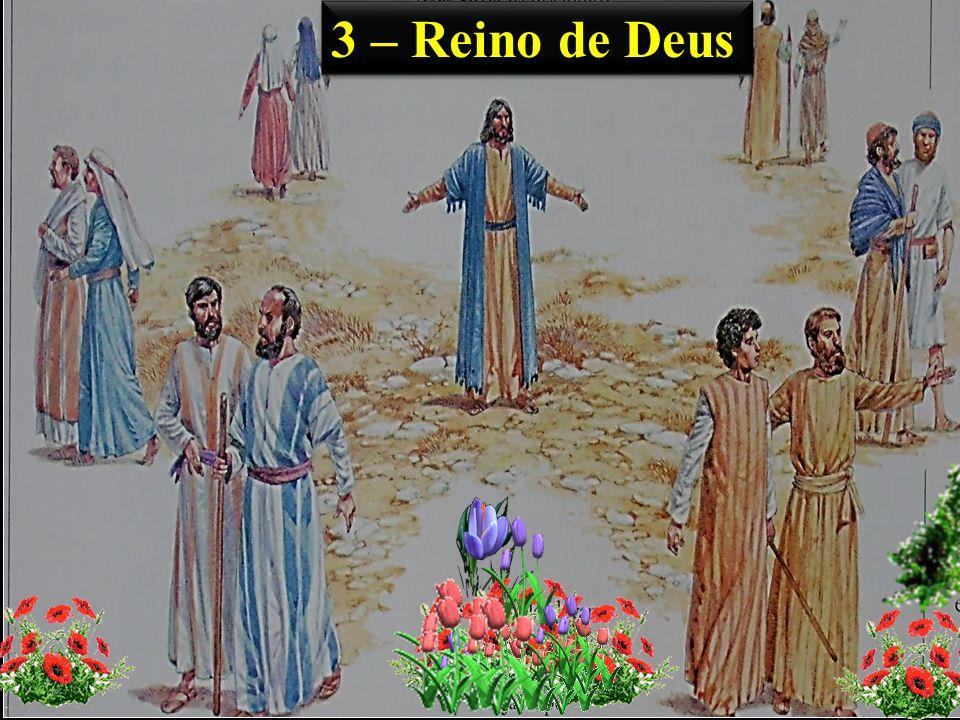 3 – Reino de Deus