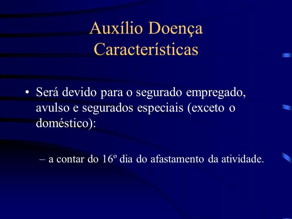 Auxílio Doença Características