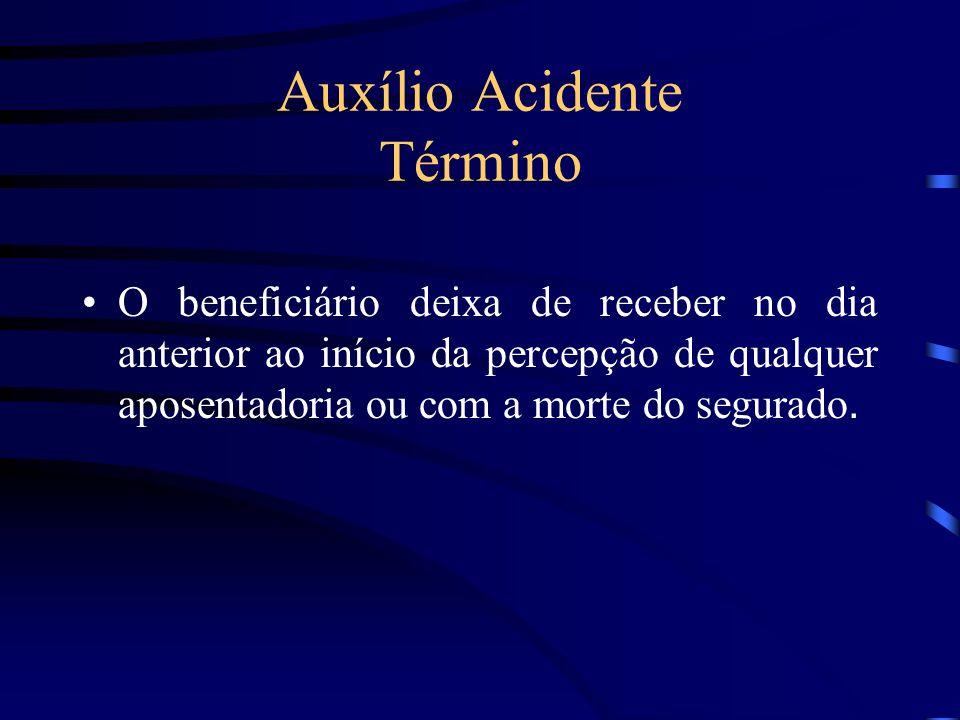 Auxílio Acidente Término
