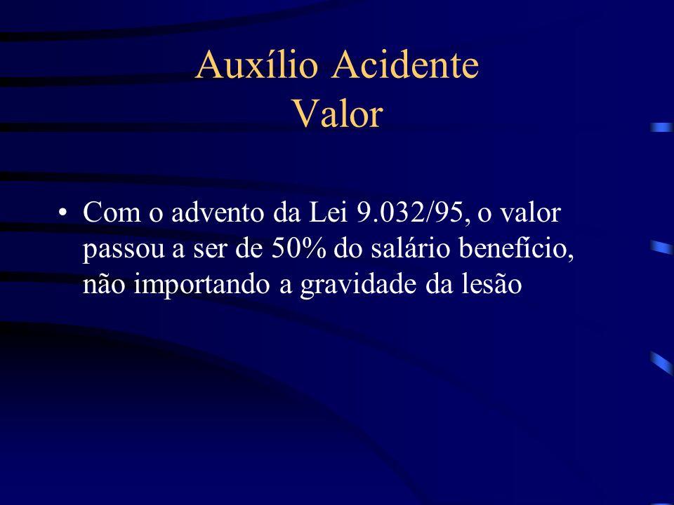 Auxílio Acidente Valor