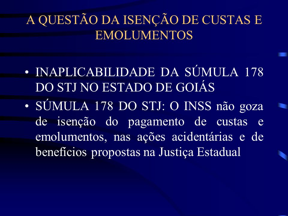 A QUESTÃO DA ISENÇÃO DE CUSTAS E EMOLUMENTOS