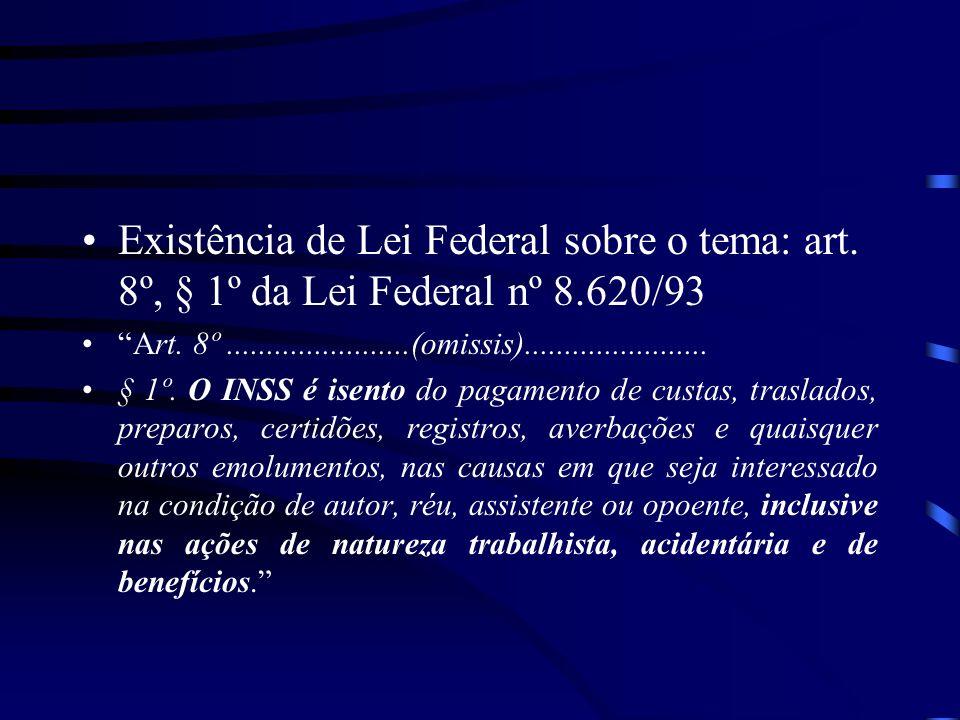 Existência de Lei Federal sobre o tema: art